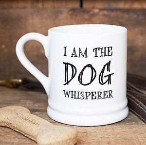'I Am The Dog Whisperer' Mug - pet-lover