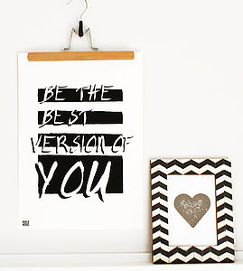 'Be The Best Version Of You' Fine Art Print