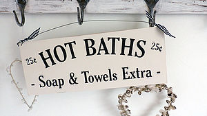 Bathroom Sign, Baths 25c.... Soap and Towels Extra
