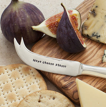 'More Cheese Please' Cheese Knife