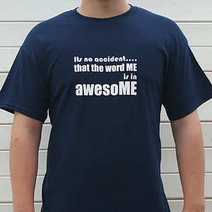 Mens I'm Awesome T Shirt