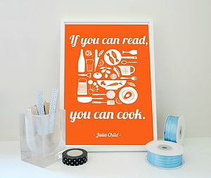 'If You Can Read You Can Cook' Quote Print