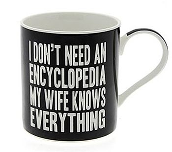 'My Wife Knows Everything' Mug