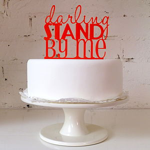 'Darling Stand By Me' Wedding Cake Topper