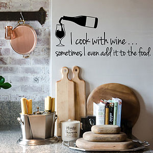 'I Cook With Wine' Wall Sticker Quote - wall stickers