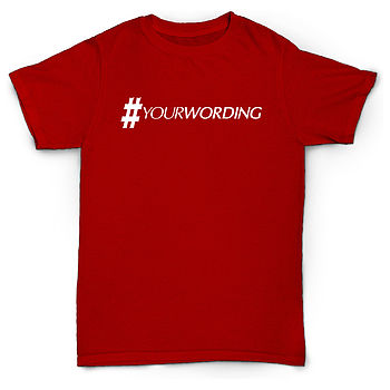 Personalised Social Networking Hashtag Tshirt