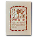 'Random Notes Of Appreciation' Notecards