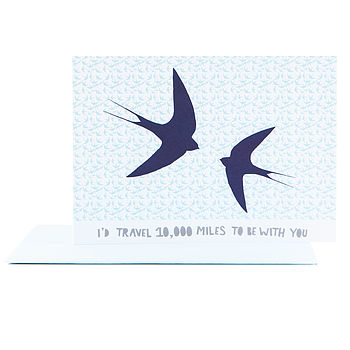 I'd Travel 10,000 Miles To Be With You' Card