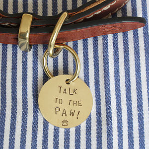 'Talk To The Paw!' ID Tag, Silver Or Brass, Hand Made - dogs