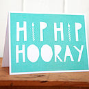 'Hip Hip Hooray' Birthday Card