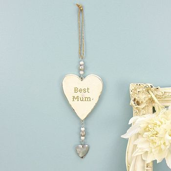 Best Mum Hanging Heart Decoration