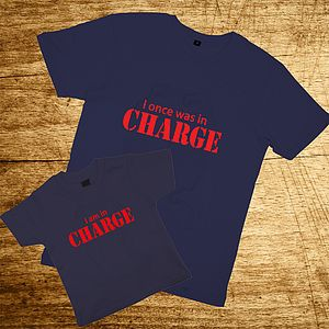 Father And Child 'I am in Charge' T Shirt Set
