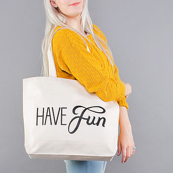 'Have Fun' Big Canvas Bag