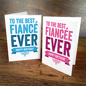 Birthday Card For Fiancée Or Fiancé