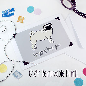 'I Pugging Love You' Card And Print