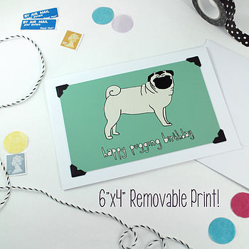 'Happy Pugging Birthday' Card / Print