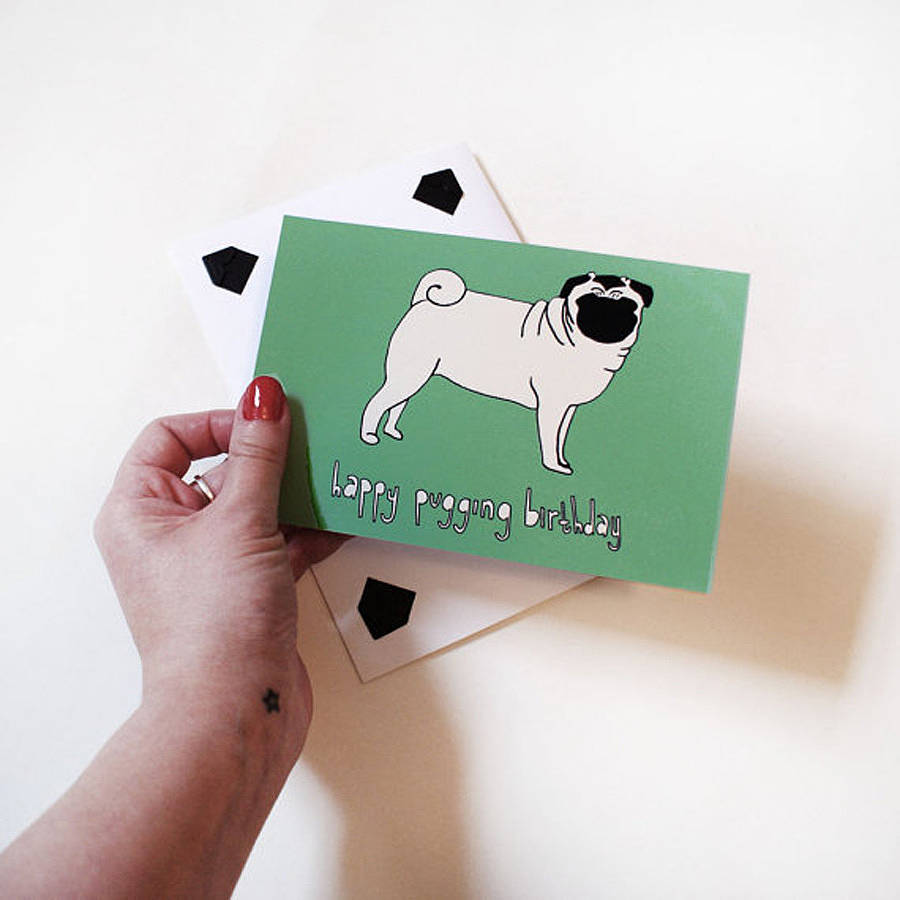 Happy Pugging Birthday Card Print