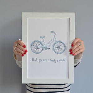 'I Think You Are Wheely Special' Print - posters & prints