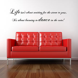 Dance In The Rain Wall Sticker Quote - living room