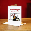 Pug Dogs Roasting Christmas Card