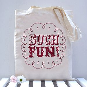 Such Fun! Tote Bag - view all gifts for her