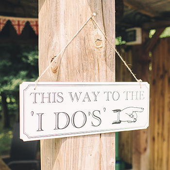 'This Way To The I Do's' Sign
