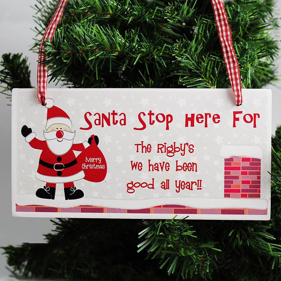 Christmas Sign.Santa Stop Here Personalised Christmas Sign