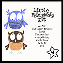 'Little Friendship Kit' - showing example personalised message