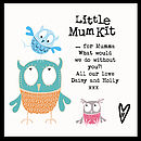 'Little Mum Kit' - showing example personalised message