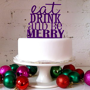 Eat Drink And Be Merry Cake Topper