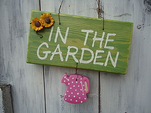 In The Garden Sign