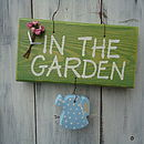 In The Garden Sign
