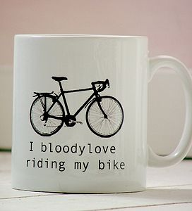 'I Bloody Love Riding My Bike' Mug - tableware