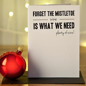 Anti Xmas 'Forget The Mistletoe' Card