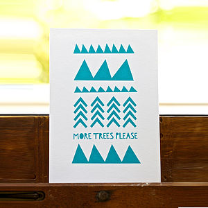'More Trees Please' Screen Print - posters & prints
