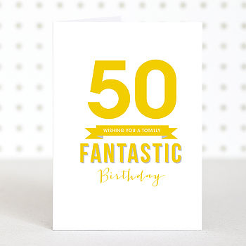 'Fantastic 50' Birthday Card