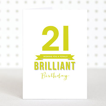 'Brilliant 21' Birthday Card