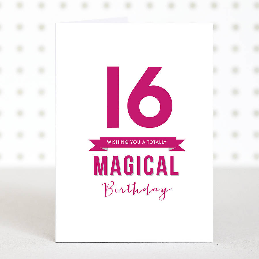 Magical 16 Birthday Card By Doodlelove Notonthehighstreet Com Happy Sixteenth Birthday Wishes