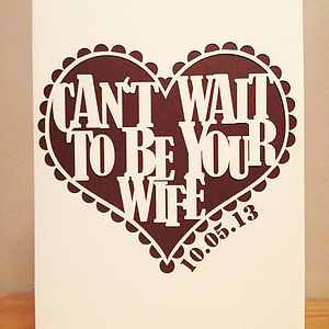 'Can't Wait To Be Your Wife' Laser Cut Card - shop by category