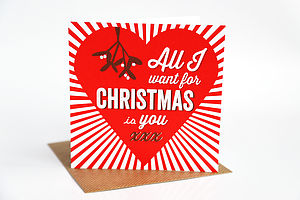 All I Want For Christmas Is You Card - cards
