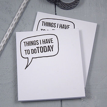 Set Of Two 'Things I Have To Do Today' Notepads