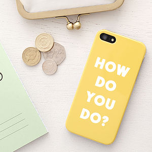 'How Do You Do?' iPhone Case - bags & purses
