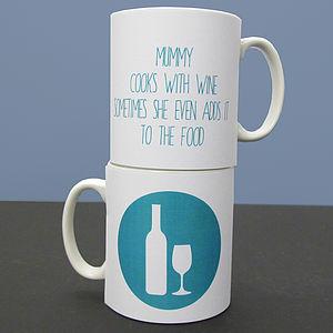 Personalised 'Cooks With Wine Mug'