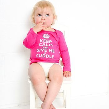 Keep Calm and Give me a cuddle Baby T Shirt in Hot Pink