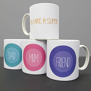Personalised 'You Are A Super' Mug