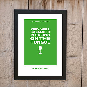 'Well Balanced, Pleasing On The Tongue' Wine Print
