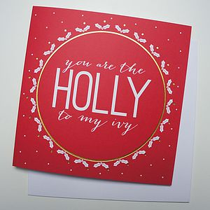 'Holly To My Ivy' Christmas Card - christmas cards