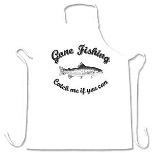 'Gone Fishing Catch Me If You Can' Apron