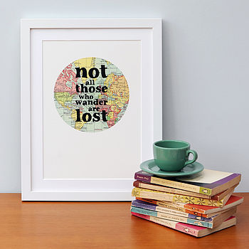'Not All Those Who Wander' Vintage Map Print