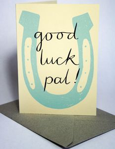 Good Luck Pal Hand Printed Card